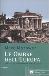 Le Ombre dell'Europa di Mark Mazower