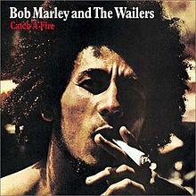 Catch A Fire Bob Marley