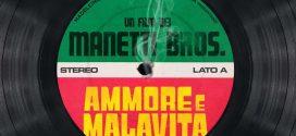 Ammore e Malavita – il nuovo film dei fratelli Manetti