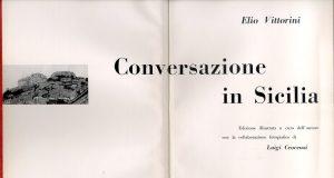 Elio Vittorini Conversazione in Sicilia Mondo Offeso