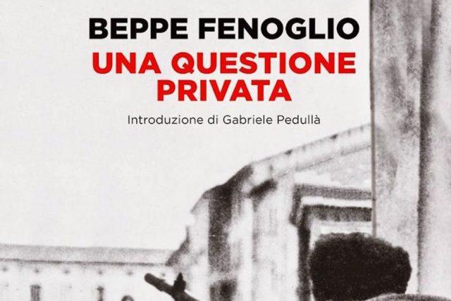 Una questione privata di Beppe Fenoglio